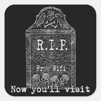 Funny RIP Square Sticker