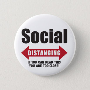 Funny Social Distancing 6 Cm Round Badge