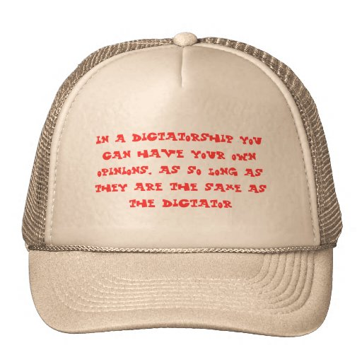 Funny text opinions in a dictatorship mesh hat