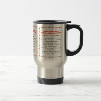 Funny Things I Learned From Stumpy Tail Cattle Dog Travel Mug