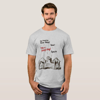 Funny Today is Hump Day Again Humphrey T-Shirt