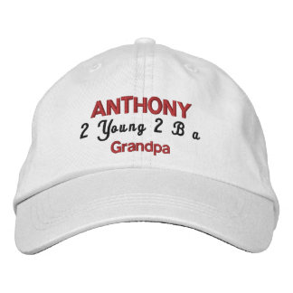FUNNY TOO YOUNG TO BE A GRANDPA Hat V08 Embroidered Hats