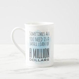 Funny Trump Quote Million Dollar Loan Mug