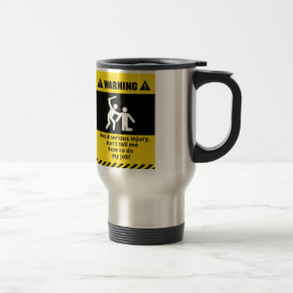 Funny Warning Injury Stainless Steel Travel Mug