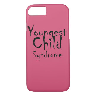 Funny Youngest Child Syndrome iPhone 7 Case