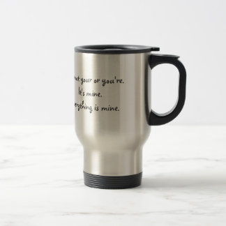 Funny Your You're Grammar Travel Mug