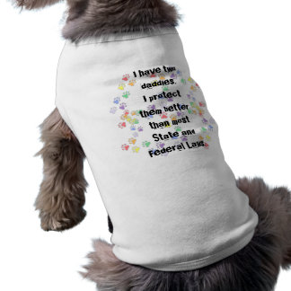 Fur Baby LGBT Ally - two daddies Dog Clothes
