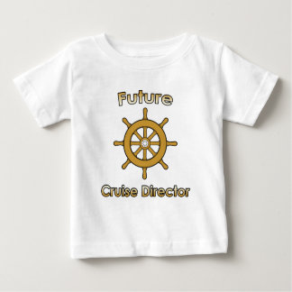 Future Cruise Director Baby T-Shirt