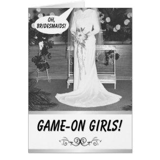 GAME ON GIRLS! -  Bridesmaid invitation Greeting Card