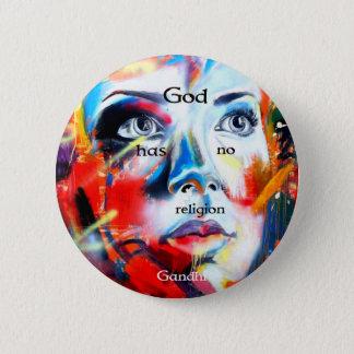Gandhi Spiritual Quotation God Has No Religion 6 Cm Round Badge