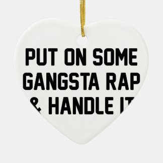 Gangsta Rap & Handle It Christmas Ornament