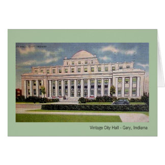 Gary, Indiana: City Hall in the 1930s Card
