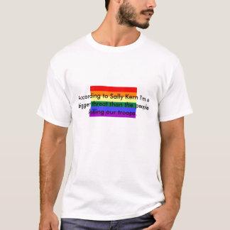 Gay%20Pride, According to Sally Kern I'm a bigg... T-Shirt
