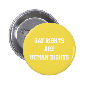 Gay Rights are Human Rights 6 Cm Round Badge