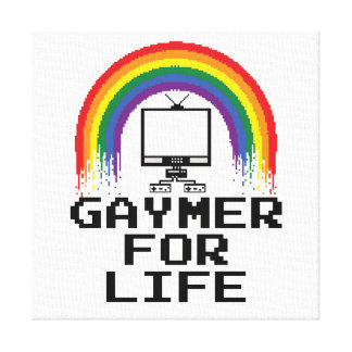 Gaymer for Life Canvas Canvas Prints