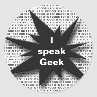 Geek speak classic round sticker