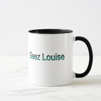 Geez Louise mug with title