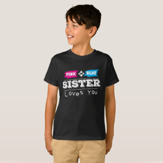 Gender Reveal Party T-Shirt for Sister Shirt