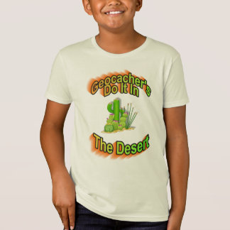 Geocacher's Do It In The Desert T-Shirt