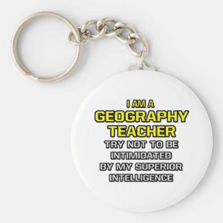 Geography Teacher...Superior Intelligence Basic Round Button Key Ring
