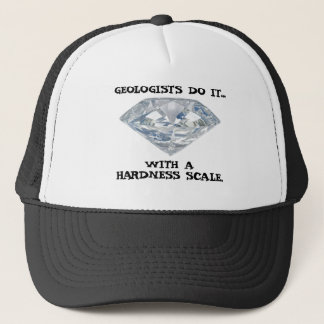 Geologists Do It... With A Hardness Scale Trucker Hat