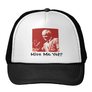 George Bush/Miss Me Yet? Hats