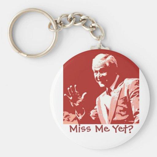 George Bush/Miss Me Yet? Key Chain