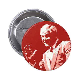 George Bush Miss Me Yet Pinback Buttons