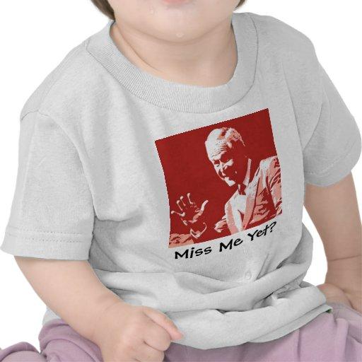 George Bush/Miss Me Yet? T-shirts