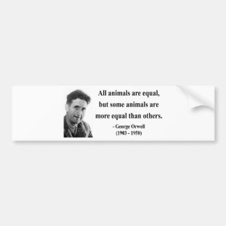 George Orwell Quote 3b Bumper Stickers