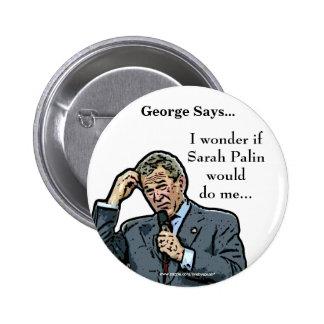 George Says customizable George Bush button