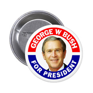 George W Bush For President 6 Cm Round Badge