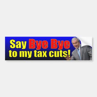 George W. Bush: Say Bye Bye! Bumper Sticker