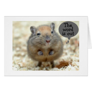 "GERBIL SAYS ""THE WORD IS OUT"" YOU ARE RETIRING! GREETING CARD"