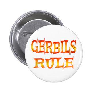 Gerbils Rule 6 Cm Round Badge