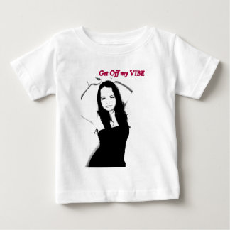 Get Off My Vibe Baby T-Shirt