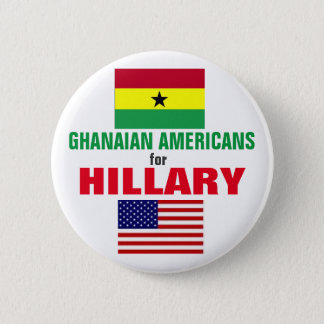 Ghanaian  Americans for Hillary 2016 6 Cm Round Badge