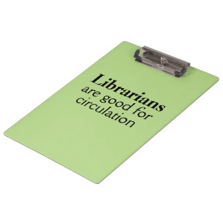 Gift for Librarian Clipboard Funny Circulation Pun