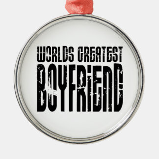 Gifts for Boyfriends : World's Greatest Boyfriend Ornament