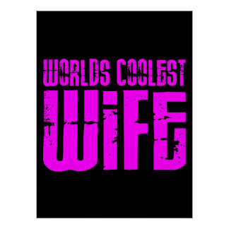 Gifts for Cool Wives : Pink Worlds Coolest Wife Poster