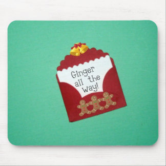 Ginger all the way! mouse pad
