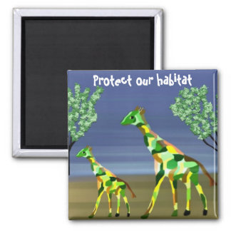 Giraffes Protect our habitat Square Magnet
