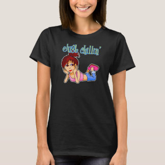 Girl Just Chillin' T-shirt