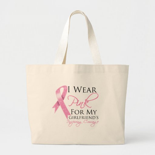 Girlfriend Inspiring Courage Breast Cancer Canvas Bags