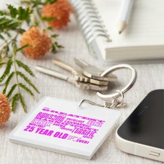 Girls 25th Birthdays Pink Greatest Twenty Five Single-Sided Square Acrylic Key Ring
