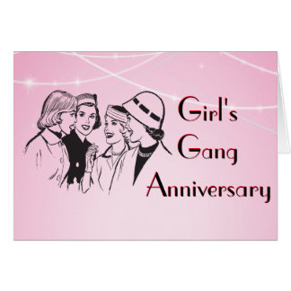 Girl's Gang Reunion Gossip Anniversary Meeting Card