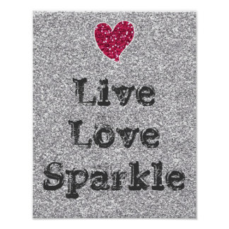 Girly Silver Glitter Live Love Sparkle Quote Poster
