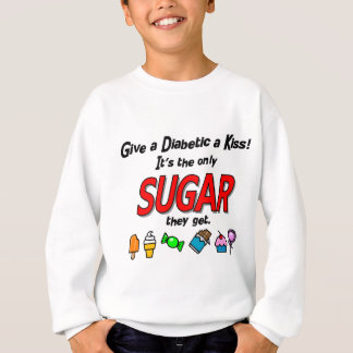 Give a Diabetic a Kiss Sweatshirt