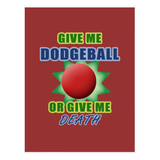 Give Me Dodgeball or Give Me Death Postcard