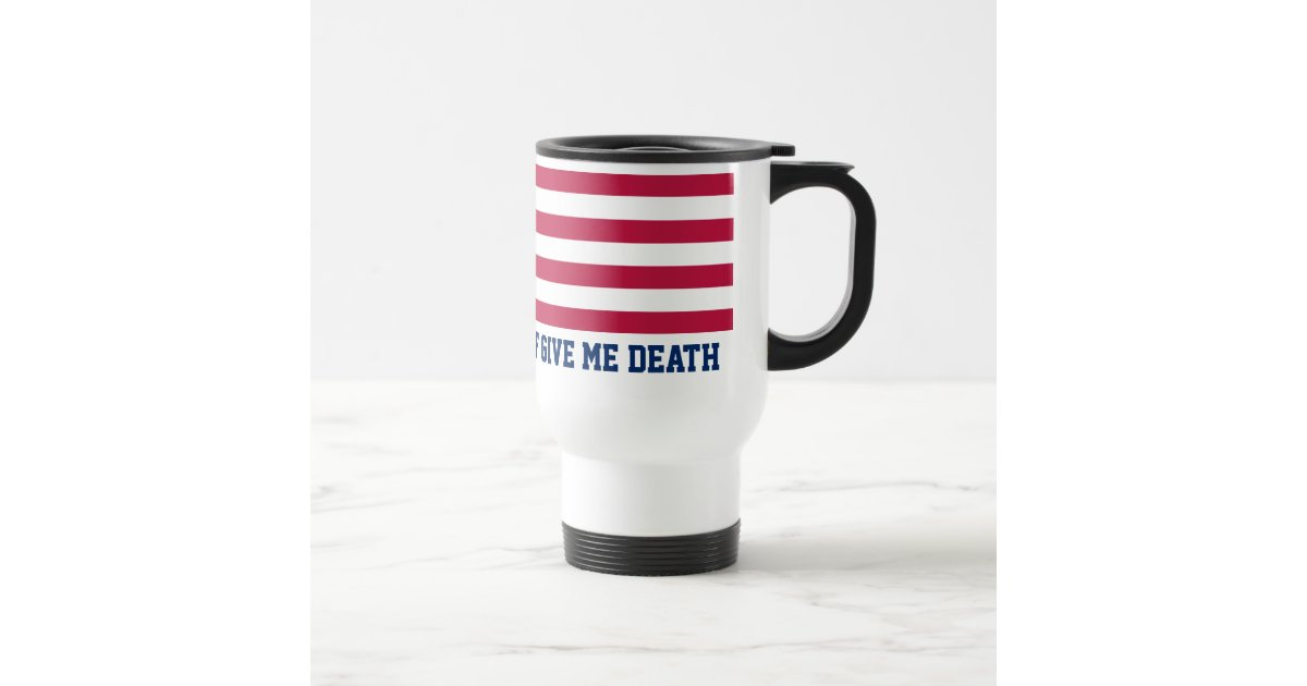 Give Me Liberty Or Give Me Death Flag